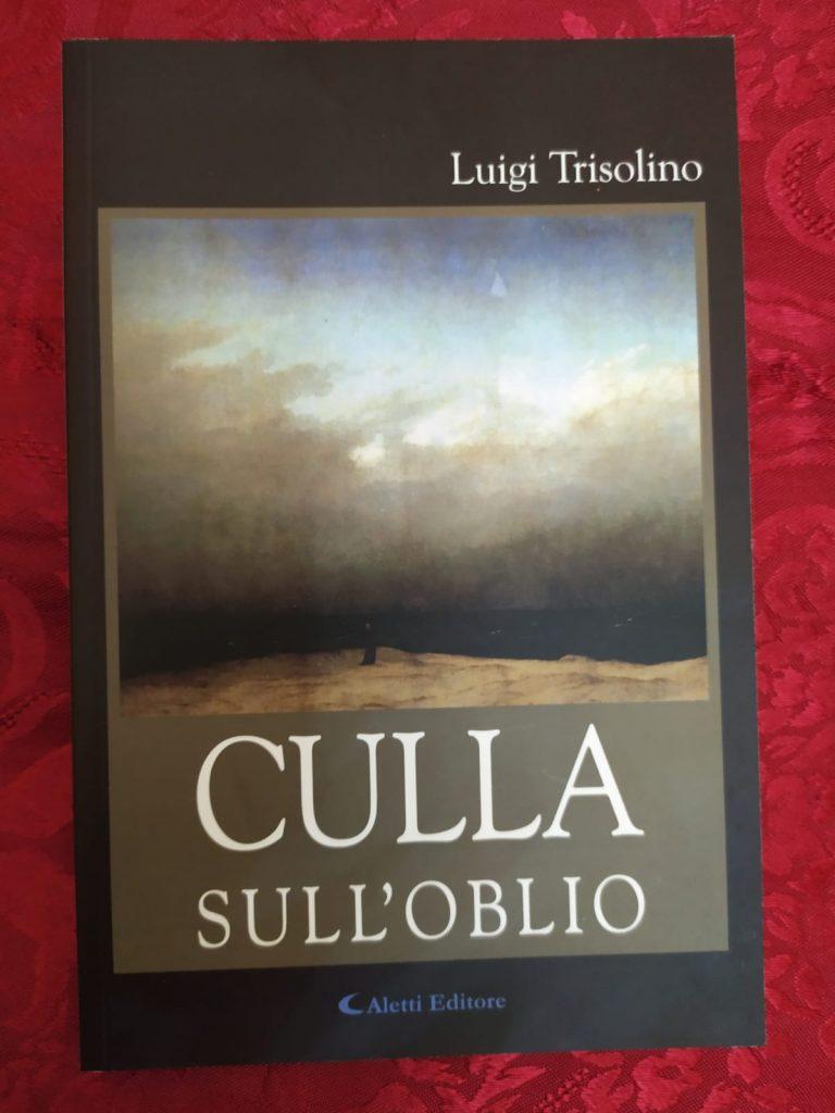 culla sull'oblio, Luigi Trisolino