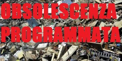 Il business dell'obsolescenza programmata